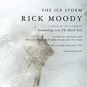 The Ice Storm | [Rick Moody]