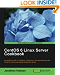Centos 6 Linux Server Cookbook