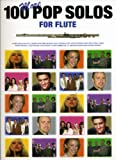 img - for 100 More Pop Solos for Flute book / textbook / text book