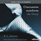 Cincuenta Sombras de Grey [Fifty Shades of Grey] (       UNABRIDGED) by E. L. James Narrated by Aura Caamaño