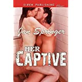 Her Captive (Siren Publishing Classic)by Jan Springer