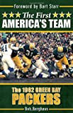 The First Americas Team: The 1962 Green Bay Packers