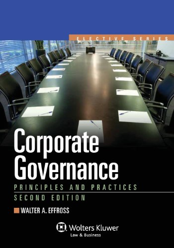 Corporate Governance: Principles & Practices, Second Edition (Elective Series)