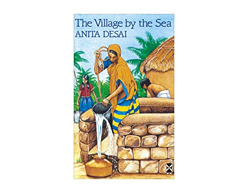 The Village by the Sea: an Indian Family Story (New Windmills)