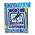 The Terrible Privacy of Maxwell Sim (       UNABRIDGED) by Jonathan Coe Narrated by Colin Buchanan