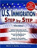 U.S. Immigration Step by Step, 3E