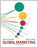 Global Marketing (Global Marketing Global Edition) (0132719150) by Warren J. Keegan