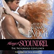 Always a Scoundrel: The Notorious Gentlemen | [Suzanne Enoch]