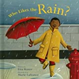img - for [(Who Likes the Rain? )] [Author: Etta Kaner] [Sep-2007] book / textbook / text book