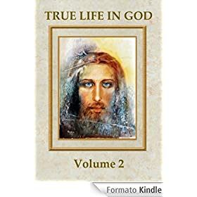 True Life in God (Volume 2)