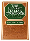 img - for The Classic Italian Cook Book: The Art of Italian Cooking and the Italian Art of Eating book / textbook / text book