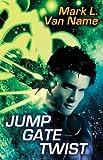 img - for Jump Gate Twist (Jon & Lobo) book / textbook / text book