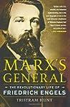 Marx's General: The Revolutionary Lif...