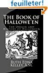 The Book of Hallowe'en: The Origin an...