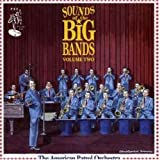 Sounds of the Big Bands, Vol. 2