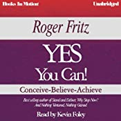 YES You Can! | [Roger Fritz]