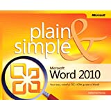 Microsoft® Word 2010 Plain & Simple: Learn the simplest ways to get things done with Microsoft® Word 2010!