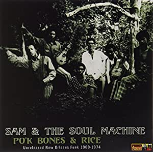 Po'k Bones & Rice: Unreleased New Orleans Funk 196