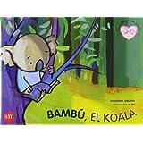 Bambú el koala (Cuentos para sentir)