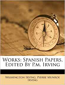 Amazon Com Works Spanish Papers Edited By P M Irving