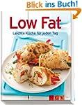 Low Fat: Leichte K�che f�r jeden Tag...