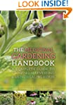 The Medicinal Gardening Handbook: A C...