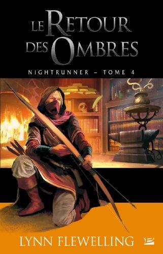 Nightrunner, Tome 4 : le Retour des Ombres