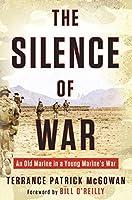 Silence of war : an old marine in a young marine's war