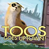 Toos Goes Uptown