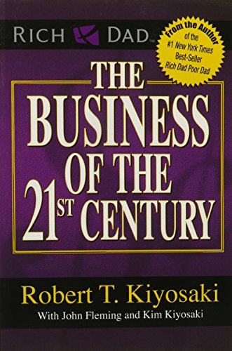 The Business of the 21st Century [Robert T. Kiyosaki] (Tapa Blanda)