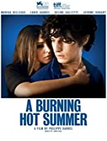 A Burning Hot Summer [HD]