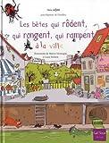 echange, troc Jean-Baptiste de Panafieu - Les bêtes qui rôdent, qui rongent, qui rampent à la ville
