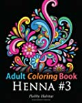 Adult Coloring Book - Henna #3: Color...