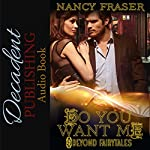 Do You Want Me: Beyond Fairytales | Nancy Fraser