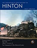 The Chesapeake & Ohio Railway in Hinton West Virginia