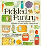 The Pickled Pantry: From Apples to Zu...