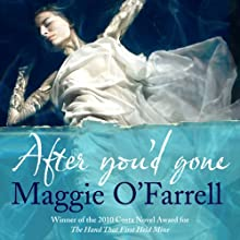 After You'd Gone (       UNABRIDGED) by Maggie O'Farrell Narrated by Lesley Mackie