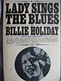 img - for LADY SINGS THE BLUES: By Billie Holiday with William Dufty. book / textbook / text book
