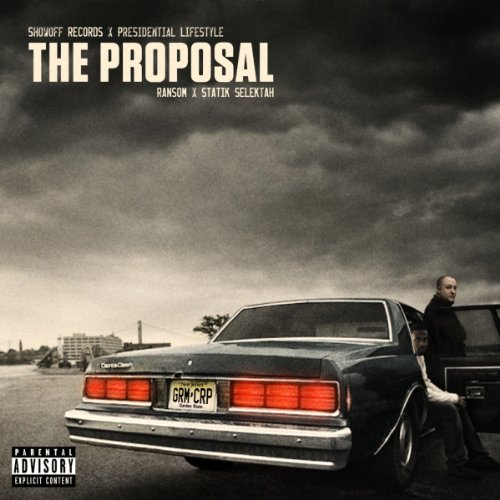 Ransom and Statik Selektah-The Proposal-2013-CMS Download