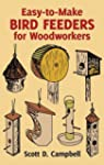 Easy-to-Make Bird Feeders for Woodwor...