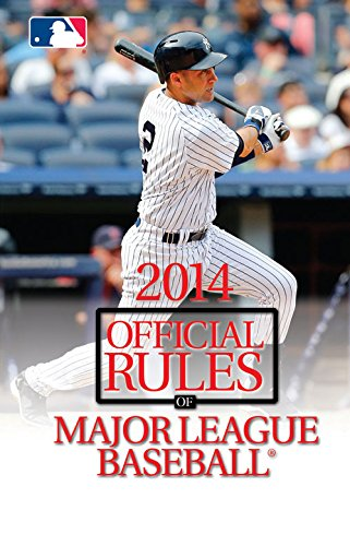 2014 Official Rules of Major League Baseball