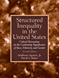Structured  Inequality in the United States: Discussions on the Continuing Significance of the Race, Ethnicity and Gender (2nd Edition)