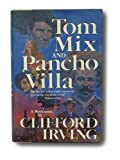 img - for Tom Mix and Pancho Villa book / textbook / text book