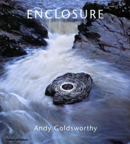 Enclosure: Andy Goldsworthy