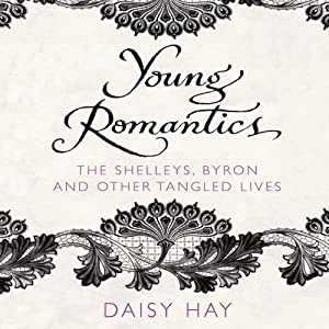 Young Romantics Audiobook