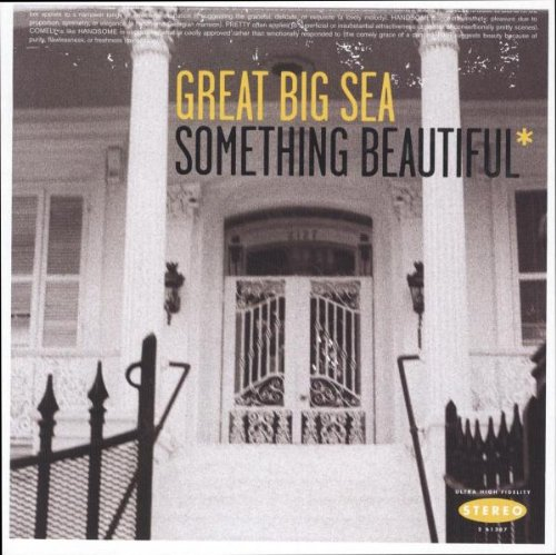 Great Big Sea - Something Beautiful* - Zortam Music