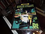 img - for Berlin strasse (L'Echo des savanes) (French Edition) book / textbook / text book