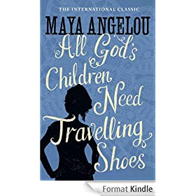 All God's Children Need Travelling Shoes (English Edition)