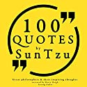 100 Quotes by Sun Tzu (Great Philosophers and Their Inspiring Thoughts) Audiobook by Sun Tsu Narrated by Katie Haigh