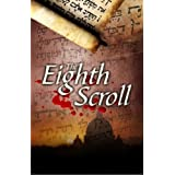 The Eighth Scroll ~ Dr. Laurence B. Brown